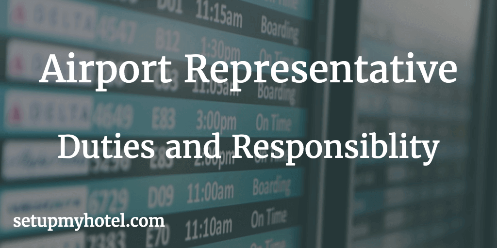 Hotel Airport representative Job description. Airport representative reports to the hotel front office manager. Airport Rep Duties and Responsibility. Hotel Airport Representative Tasks.
