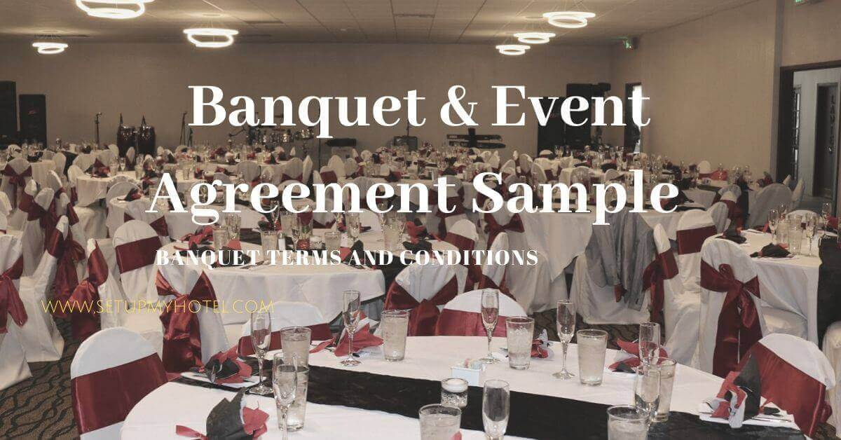Sample Banquet Agreement | Sample Terms and Conditions for Banquet Event