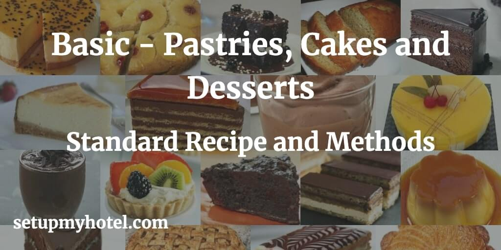 Basic Pastries Lists, Standard Cakes Lists and Standard Desserts List