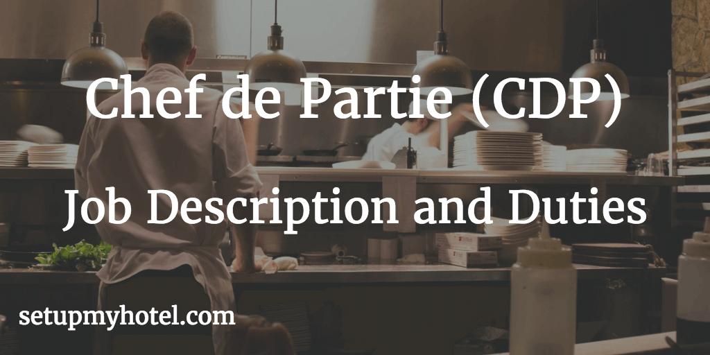 23 duties and responsibilities of chef de partie cdp
