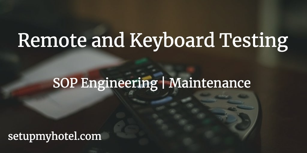 SOP For Engineering Department - Remote Control Testing and Computer Keyboard Testing