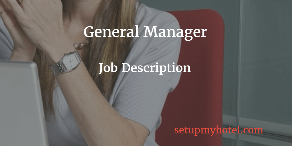 general manager hotel manager job description