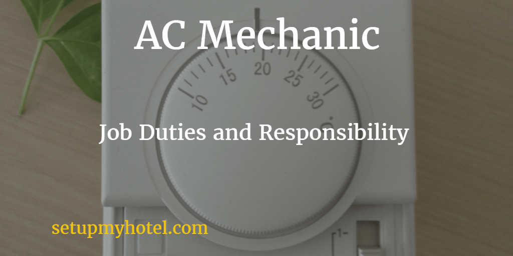 AC Technician Duties and Responisbility