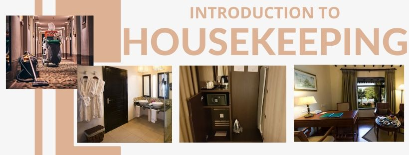 Housekeeping Definition | Housekeeping Introduction | Housekeeping Role | Housekeeping Organizational Chart | Housekeeping Room Status Cycle