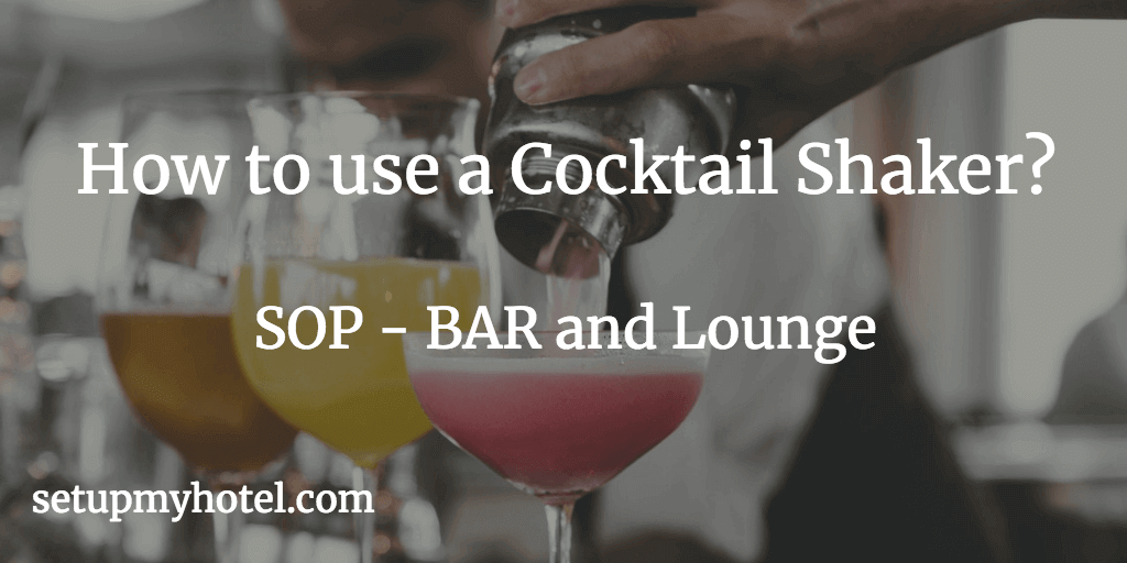 How to use Cocktail Shaker? Tips for using Cocktail Shaker, Tips for Making Cocktails, SOP Cocktail Shaker use. How to Use Mocktail Shaker. Cocktail, Cocktail Shaker, SOP Cocktail, Mocktail Shaker, Sanitisation Cocktail Shaker, BAR SOP,