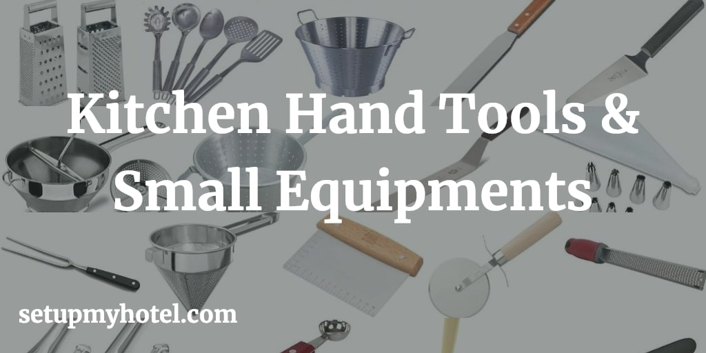 Types of Kitchen Hand Tools & Small Equipment - 1) Ball cutter / Melon Ball Scoop / Parisienne knife 2) Cooks Fork / Meat Turner 3) Straight spatula or palette spatula knife 4) Offset spatula 5) Sandwich scrapper 6) Rubber Spatula 7) Pie server 8) Bench scraper
