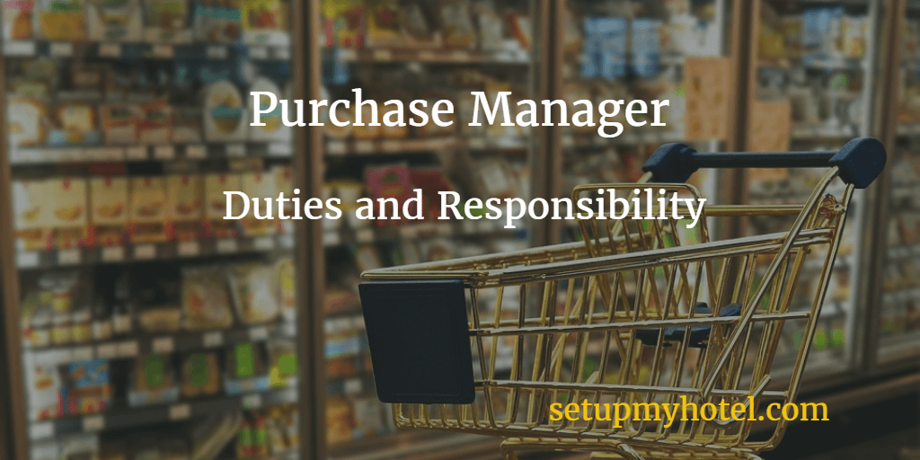 hotel purchase manager    materials manager job description