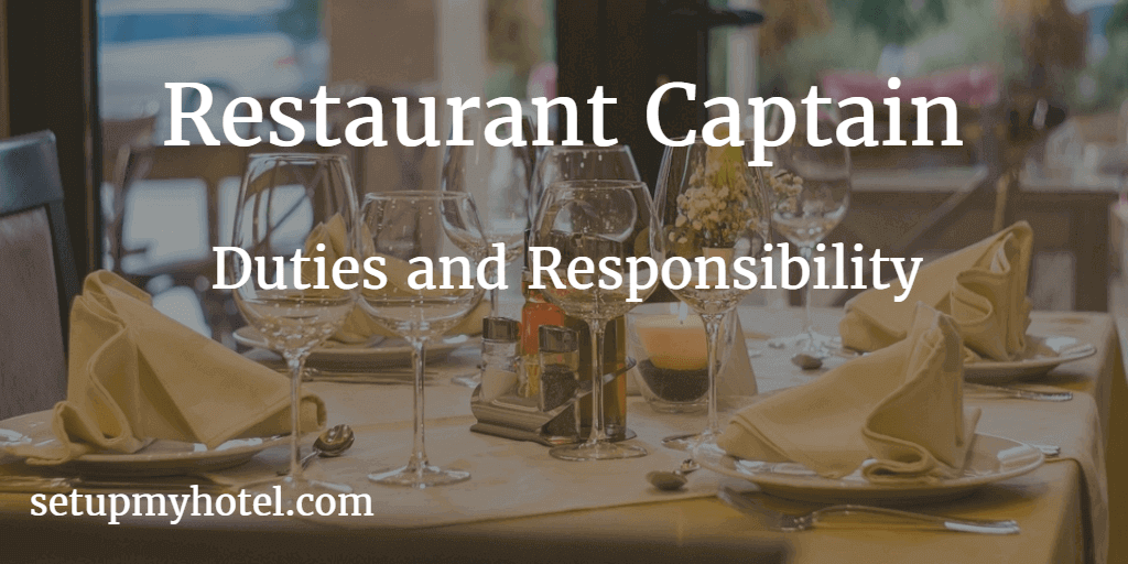 Restaurant Captain Job Description | Hotel Restaurant Supervisor Duties and Responsibility | Restaurant | Duties and Responsibility