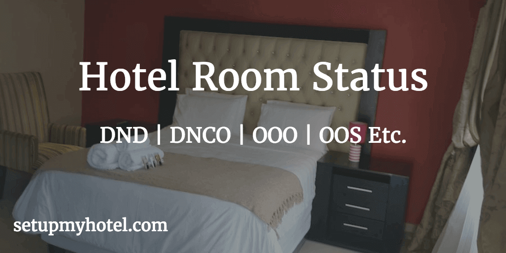 Room Status Terminology / Definition in Hotels | Resorts