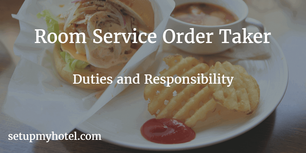 In Room Dining order taker Job Description | Hotel | Restaurant | Room Service order taker Duties and Responsibility | Room Service order taker Duties and Responsibility