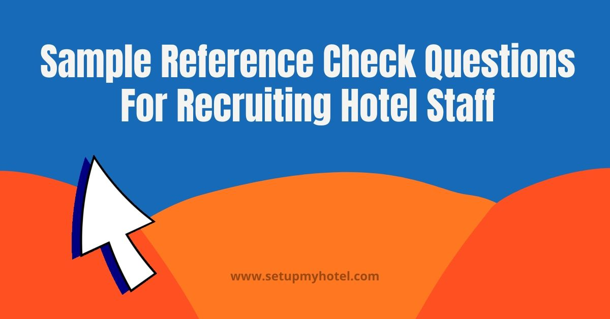 Reference Check in Hotel Industry | Reference Check Hotel Staff