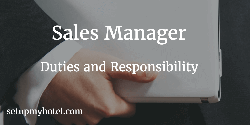 23 Duties And Responsibilities Of Hotel Sales Manager
