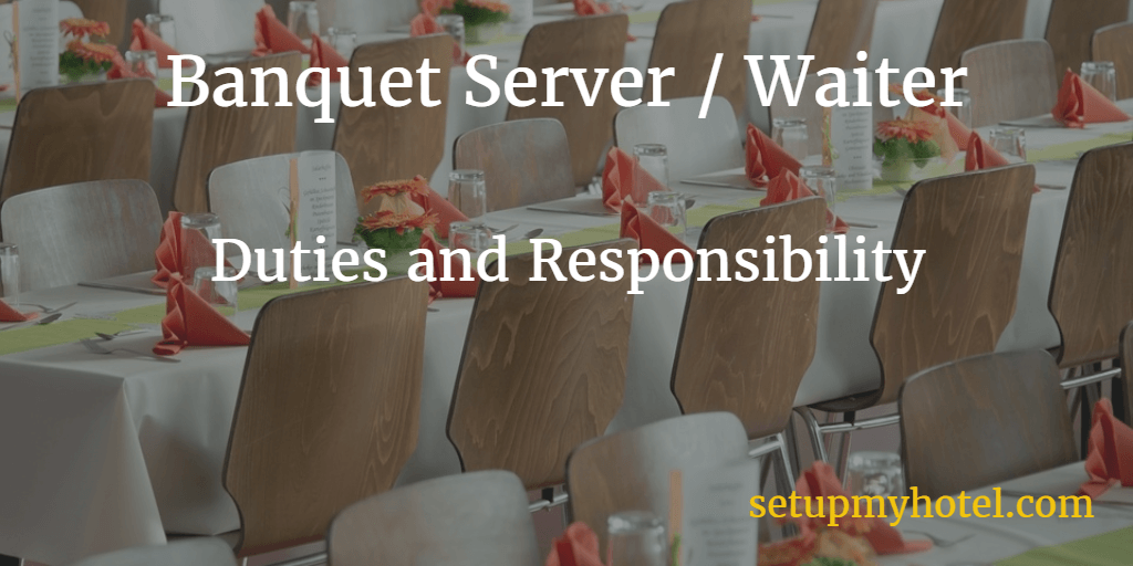 Job Description For Banquet Server In Hotels