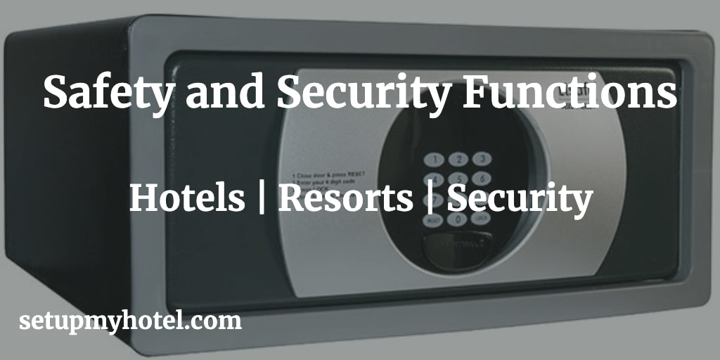 Security Types Of Safety And Security Functions In Hotels