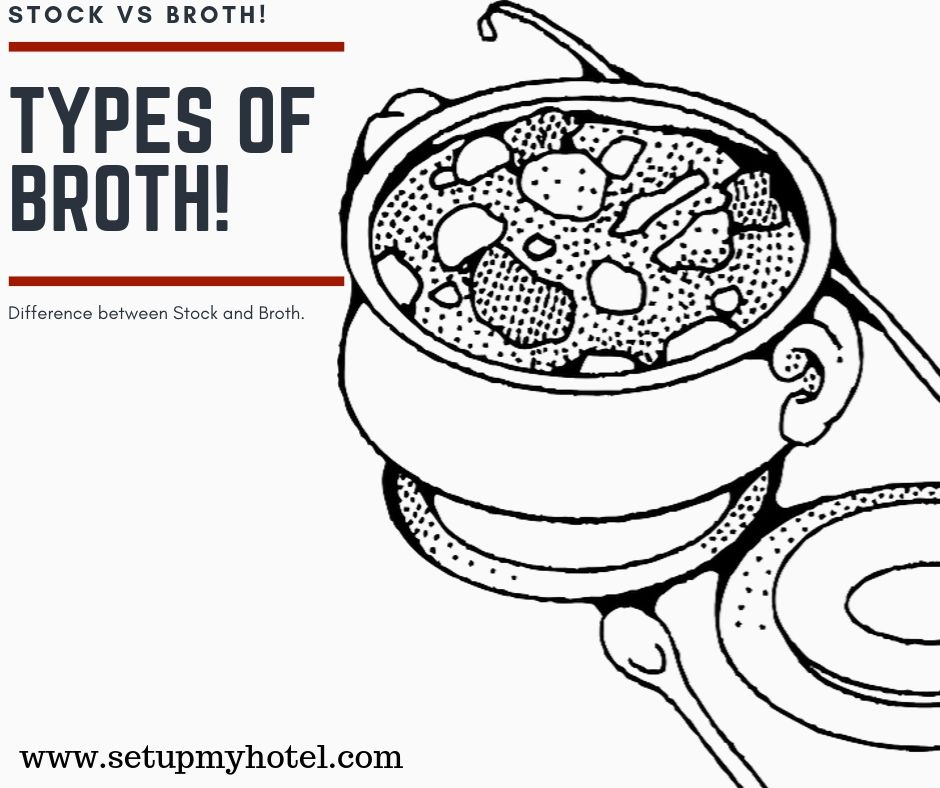 Types of Broth, How is Broth Made? Difference Between Broth and Stock?